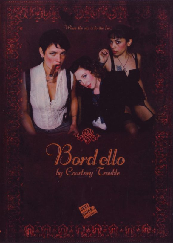 DVD cover of Bordello, queer porn directed by Courtney Trouble