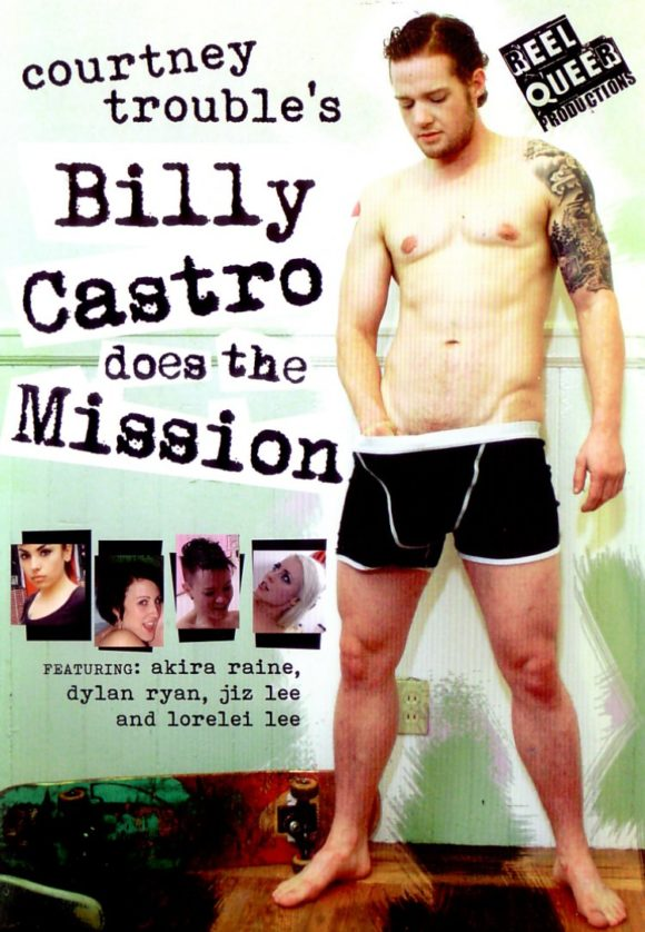DVD cover of Billy Castro Does the Mission, queer porn directed by Courtney Trouble