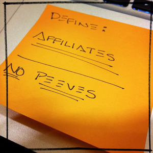 "Lorax's sticky note to reference during the panel: ""define: affiliates. NO PEEVES."""