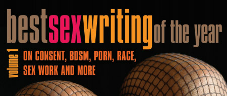 Best Sex Writing of the Year, Volume 1