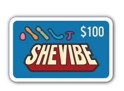 Sex toy prize pack: SheVibe $100 gift card