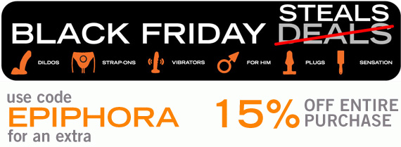 Black Friday steals at Tantus and additional 15% off with code EPIPHORA