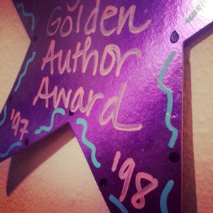 Star-shaped Golden Author Award from my fifth grade teacher