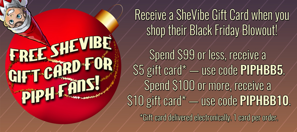 Get a SheVibe gift card with any order!