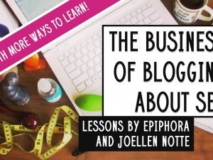 Guest instructors for The Business of Blogging About Sex!