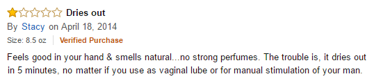 "Amazon review of Sliquid H2O lube, complaining it dries out ""no matter if you use as vaginal lube or for manual stimulation of your man"""