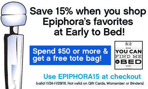 Save 15% and get a free tote bag when you shop Epiphora's favorites at Early to Bed!