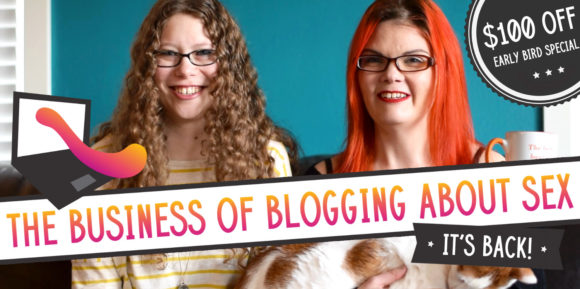 The Business of Blogging About Sex is back!