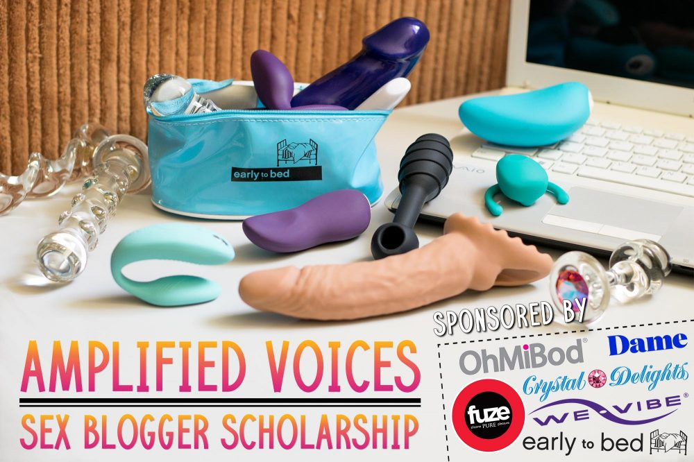 Graphic advertising the Amplified Voices Sex Blogger Scholarship, sponsored by Early to Bed, Fuze, We-Vibe, Dame, Crystal Delights, and OhMiBod.