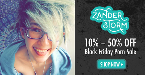 10-50% off porn from Zander Storm!