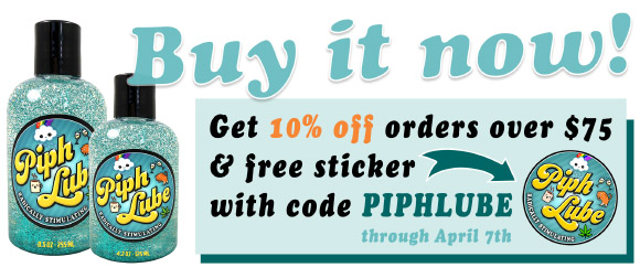 Buy Piph Lube now — get 10% off orders over $75 and free sticker with code PIPHLUBE