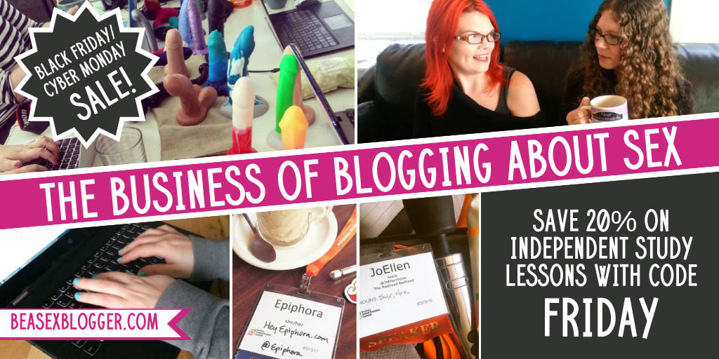 20% off independent study coursework at Be a Sex Blogger with code FRIDAY.