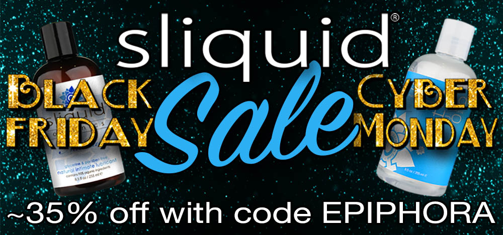 Nearly 35% off everything at Sliquid with code EPIPHORA.